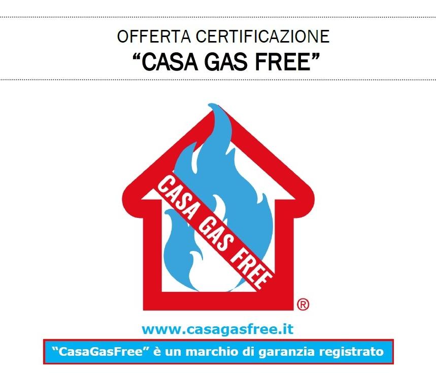 Casa Gas free certificazione